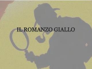IL ROMANZO GIALLO
