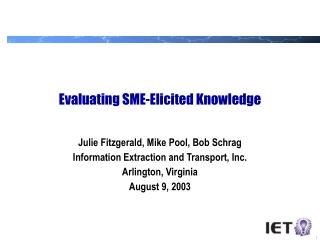 Evaluating SME-Elicited Knowledge