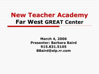 New Teacher Academy Far West  GREAT Center