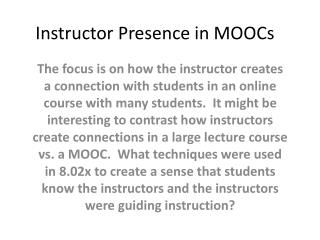 Instructor Presence in MOOCs