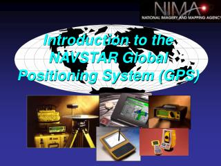 Introduction to the NAVSTAR Global Positioning System GPS