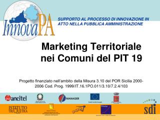 Marketing Territoriale nei Comuni del PIT 19