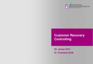 Customer Recovery Controlling