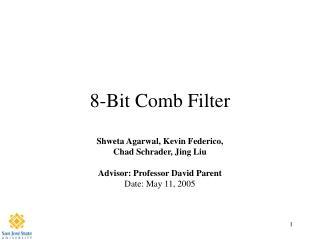 8-Bit Comb Filter