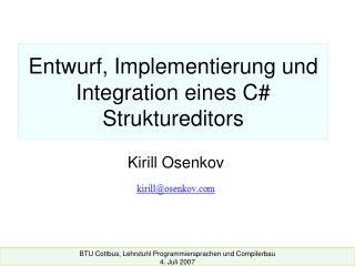 Entwurf, Implementierung und Integration eines C Struktureditors