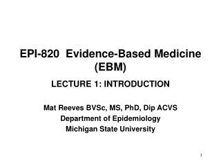 EPI-820  Evidence-Based Medicine EBM