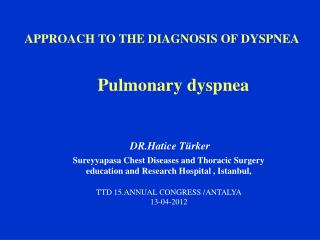 P ulmonary dyspnea