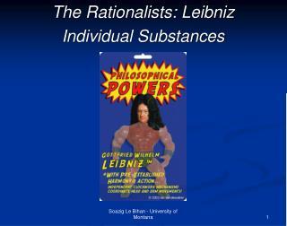 The Rationalists: Leibniz Individual Substances
