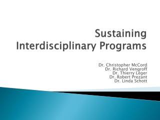 Sustaining Interdisciplinary Programs
