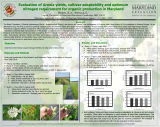 Objective  Determine  the  minimal organic nitrogen fertility for best yield of  Aronia  fruit.