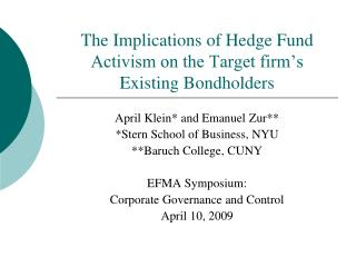 The Implications of Hedge Fund Activism on the Target firm's Existing Bondholders