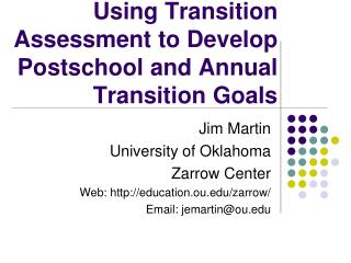 Using Transition Assessment to Develop Postschool and Annual Transition Goals
