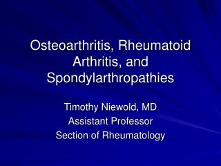 Osteoarthritis, Rheumatoid Arthritis, and Spondylarthropathies