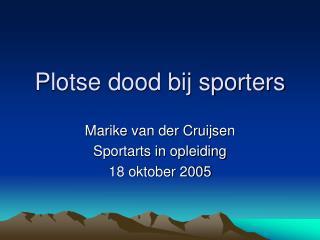 Plotse dood bij sporters