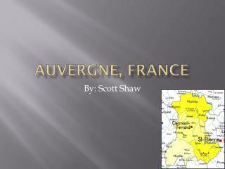 Auvergne, France