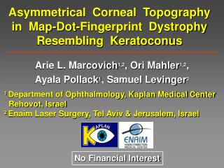 Asymmetrical  Corneal  Topography in  Map-Dot-Fingerprint  Dystrophy Resembling  Keratoconus
