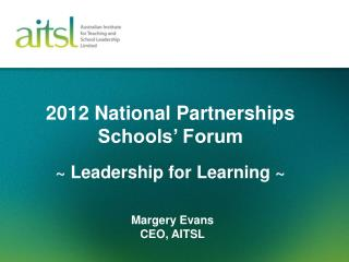2012 National Partnerships Schools' Forum