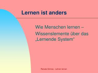 Lernen ist anders