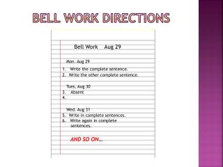 Bell Work directions
