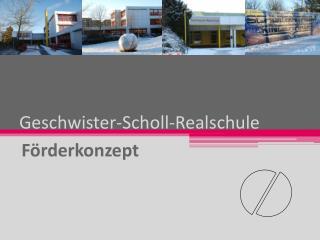 Geschwister-Scholl-Realschule