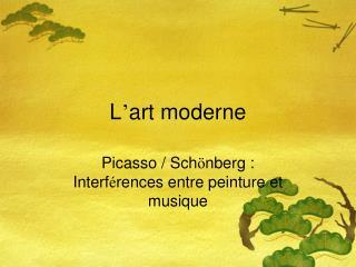 L ' art moderne