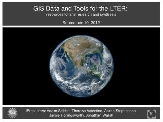 GIS Data and Tools for the LTER:  resources for site research and synthesis