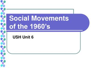Social Movements  of the 1960's