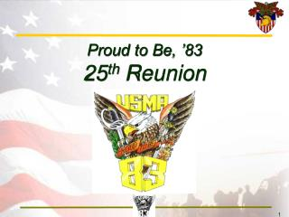 Proud to Be,  83 25th Reunion