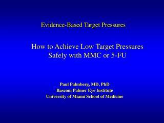 Evidence-Based Target Pressures