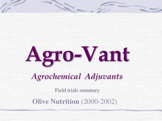 Agro-Vant Agrochemical  Adjuvants