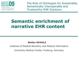 The Role of Ontologies for Sustainable, Semantically Interoperable and Trustworthy EHR Solutions