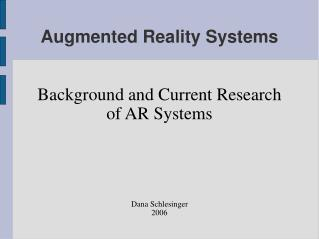 Augmented Reality Systems