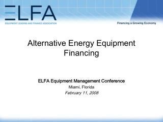 Alternative Energy Equipment Financing