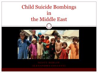 Child Suicide Bombings  in the Middle East