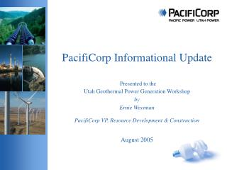 PacifiCorp Informational Update
