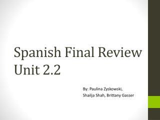 Spanish Final Review Unit 2.2