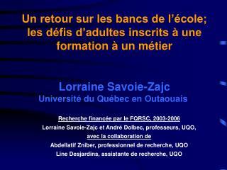 Recherche financée par le FQRSC, 2003-2006