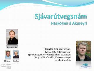 Sjávarútvegsnám Háskólinn á Akureyri