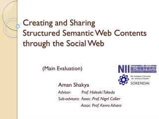 Creating and Sharing  Structured Semantic Web Contents through the Social Web