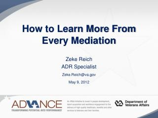 How to Learn More From Every Mediation