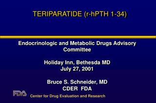 TERIPARATIDE (r-hPTH 1-34)