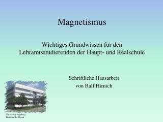 Magnetismus Wichtiges Grundwissen für den Lehramtsstudierenden der Haupt- und Realschule