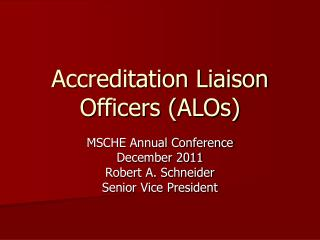 Accreditation Liaison Officers (ALOs)