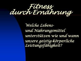 Fitness  durch Ernährung