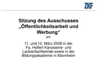 """Sitzung des Ausschusses """"Öffentlichkeitsarbeit und Werbung"""" am"""