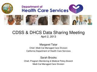 CDSS & DHCS Data Sharing Meeting April 2, 2013