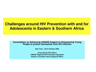 Challenges around HIV Prevention with and for Adolescents in Eastern  Southern Africa
