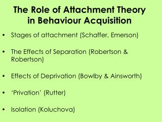 The Role of Attachment Theory in Behaviour Acquisition
