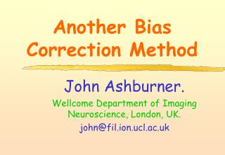 Another Bias Correction Method
