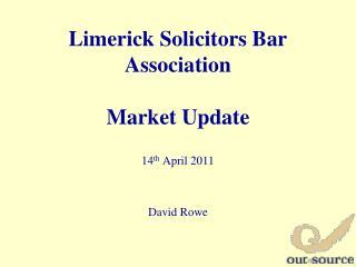 Limerick Solicitors Bar Association  Market Update